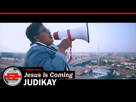 Judikay - Jesus is Coming (Official Video)