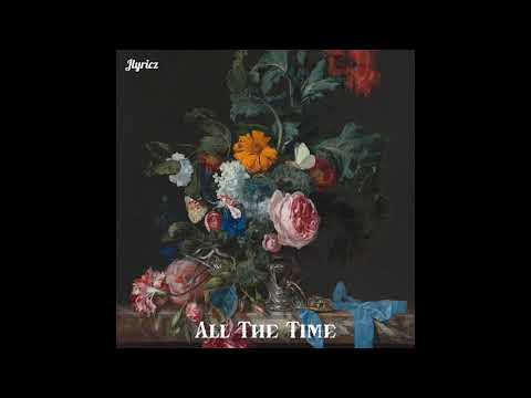 Jlyricz - All The Time (Official Audio)