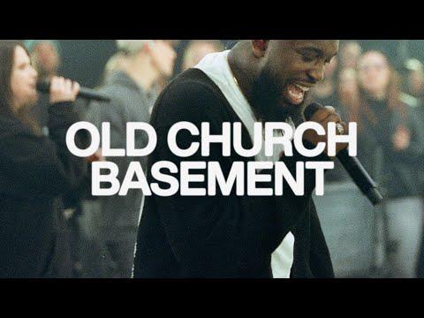 Old Church Basement | Elevation Worship & Maverick City