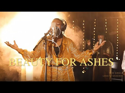 Beauty for Ashes - Lerato Shadare (Official Video)