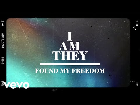 I AM THEY - Found My Freedom (Official Lyric Video) ft. Matthew West