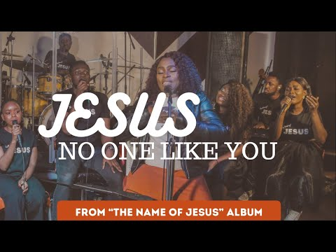 JESUS No One Like You by Dupsy Oyeneyin feat. Mr. Brown