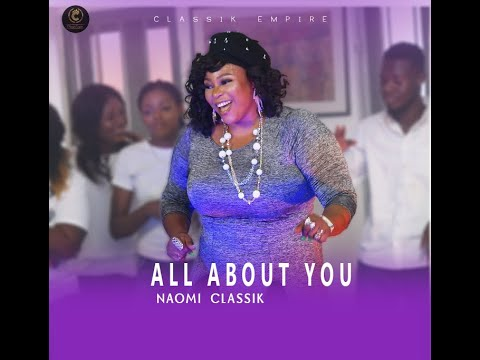 All About You Official Video - Naomi Classik