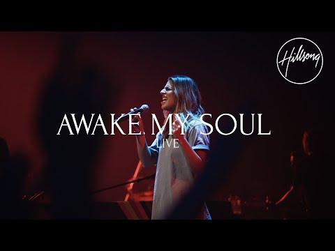 Awake My Soul (Live) - Hillsong Worship