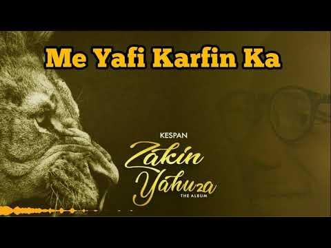 Me Yafi Karfin Ka (Zakin Yahuza) official Lyrics Video