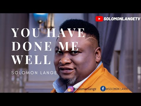 SOLOMON LANGE: YOU HAVE DONE ME WELL (SWAHILI OFFICIAL VIDEO)