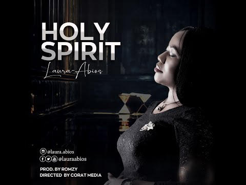 Holy Spirit || Laura Abios [Official Video]