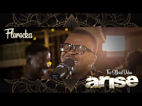 Florocka    Arise Feat Christine, Finidi & Nancy    Official Music Video
