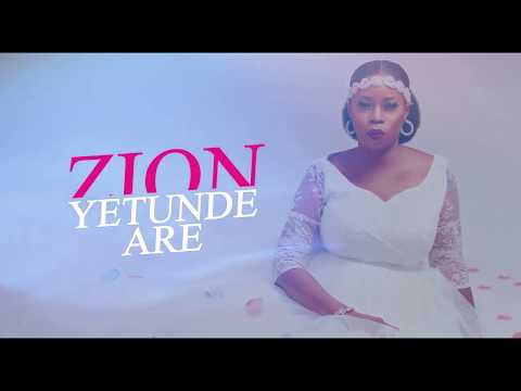Zion Yetunde Are – Agbara Re (Official Lyrics Video)