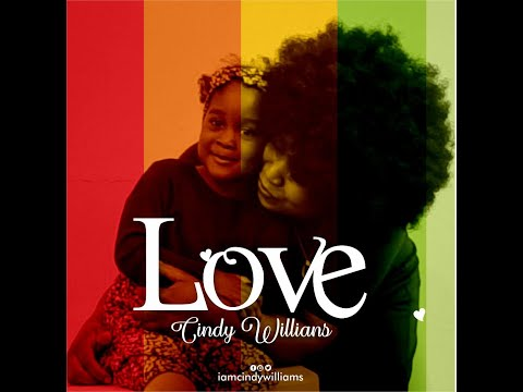 LOVE (we can) - CINDY WILLIAMS (Official Lyric Video)