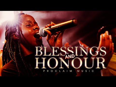 Proclaim Music | Blessings and Honour