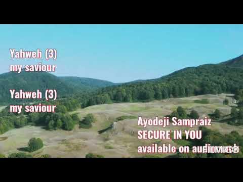 Secure in you- Ayodeji Sampraiz