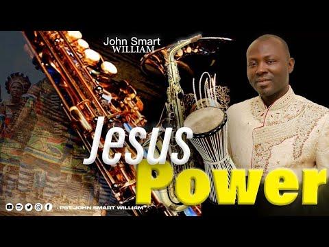 JESUS POWER - John Smart William (Lyric Video)
