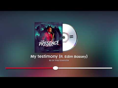 MY TESTIMONY - DR PAUL ENENCHE