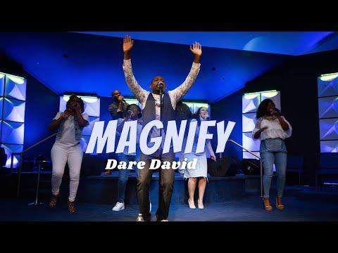 MAGNIFY- Dare David