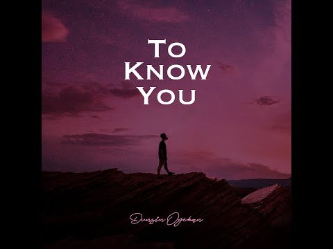 To Know You - Dunsin Oyekan