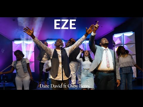 EZE - Dare David Ft Osby Berry (Official Video)