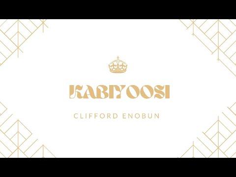 Kabiyoosi - Clifford Enobun (Official Video)