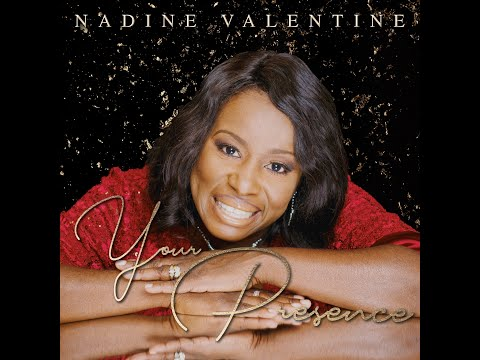 Nadine Valentine - Your Presence [Official Music Video]