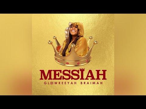 Glowreeyah Braimah - Messiah (Lyric Video)