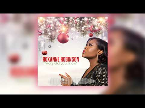 Mary, Did You Know Covered by Roxanne Robinson
