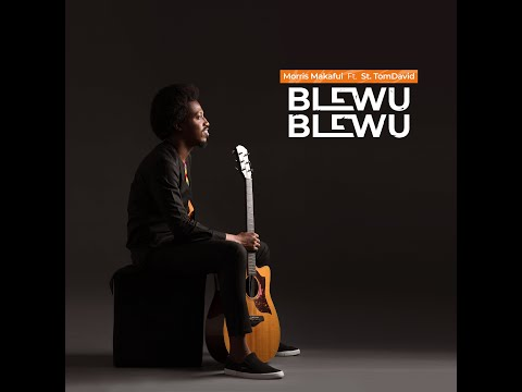 BLEWU BLEWU ( OFFICIAL LYRICS VIDEO) Morris Makafui Ft. St. TomDavid