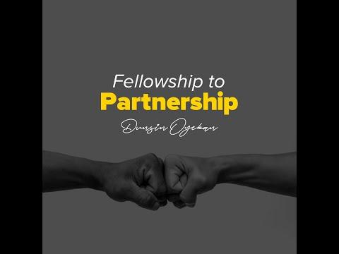 Fellowship to Partnership - Dunsin Oyekan