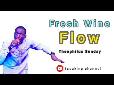 Theophilus Sunday    Fresh Wine Flow