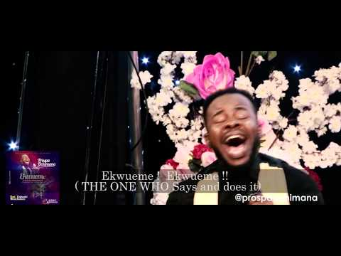 Prospa Ochimana - Ekwueme feat. Osinachi (Live Ministration)