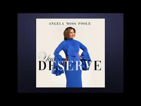Angela Moss Poole - You Deserve (Lyric Video)