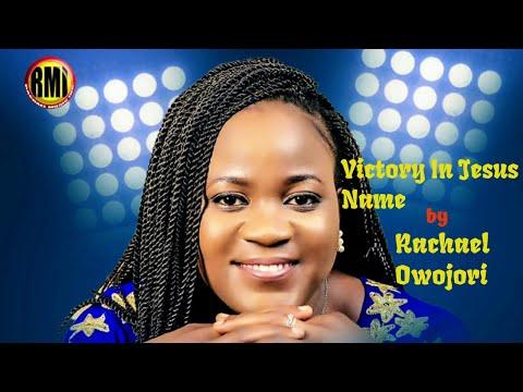 VICTORY IN JESUS NAME OFFICIAL LYRIC VIDEO BY RACHAEL OWOJORI