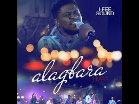 I-fee Sound - ALAGBARA (Official Live Video)