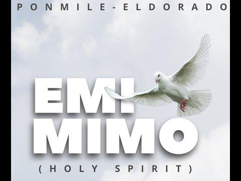 Emi Mimo BY Ponmile Eldorado   Lyric Video