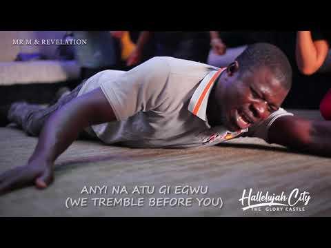 Mr. M & Revelation - Anyi Na Atu Gi Egwu (Live Video)