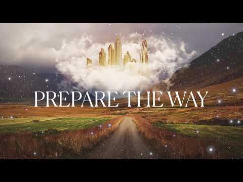 Prepare The Way - Michelle Benedek