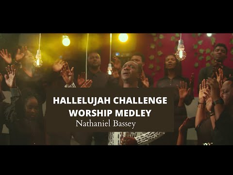 Nathaniel Bassey - Hallelujah Challenge Worship Medley
