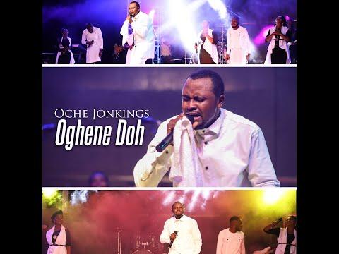Oche Jonkings - Oghene Doh LIVE