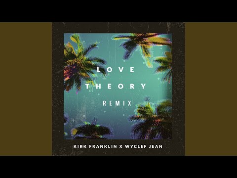Love Theory (Remix)