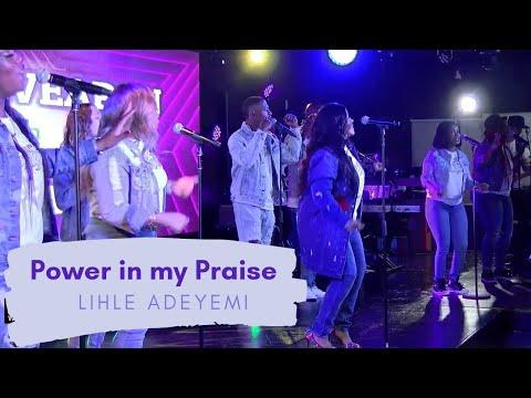 LIHLE ADEYEMI- POWER IN MY PRAISE