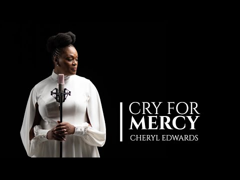 Cry For Mercy By Cheryl Edwards