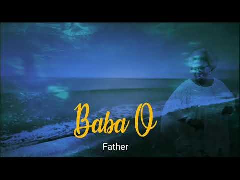 Ododo Jesu - Baba O (Lyrics Video)