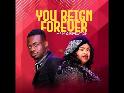 Mr M & Revelation - You Reign Forever ( Live)