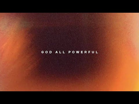 God All Powerful (Lyric Video) - New Wine Worship