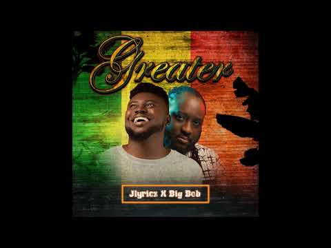 Jlyricz - Greater (feat. Big Bob) (Official Audio)