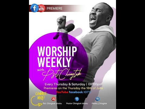 Worship Weekly With Pastor Chingtok (1) 2020.06.18 #wwpc