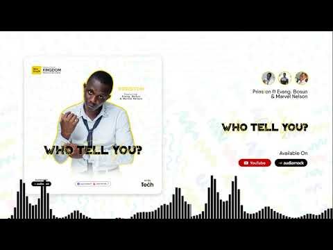 Who Tell You? | Prinston ft Evang. Bosun & Marvel Nelson