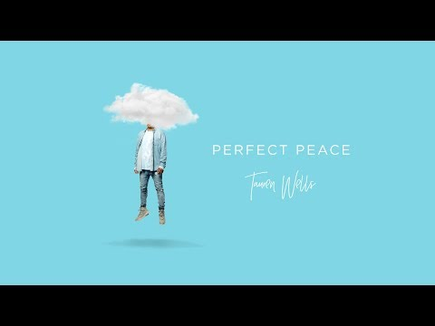 Tauren Wells - Perfect Peace (Visualizer)