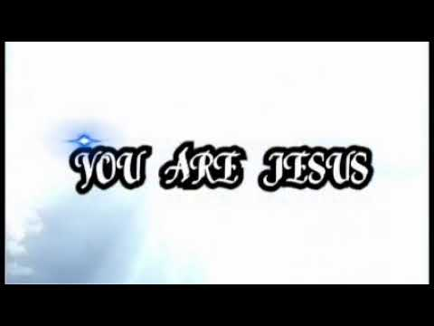 You Are Jesus by Ben Nazareth