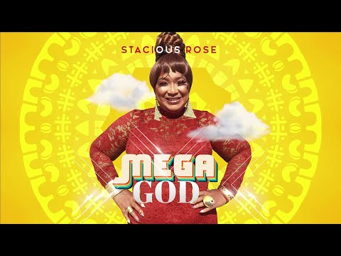 Mega God - Stacious Rose