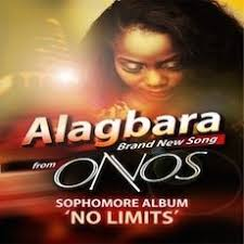 Official Video : Alagbara | Onos